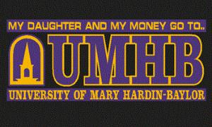 UMHB My Daughter And $ Decal