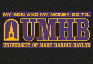 UMHB My Son And $ Decal