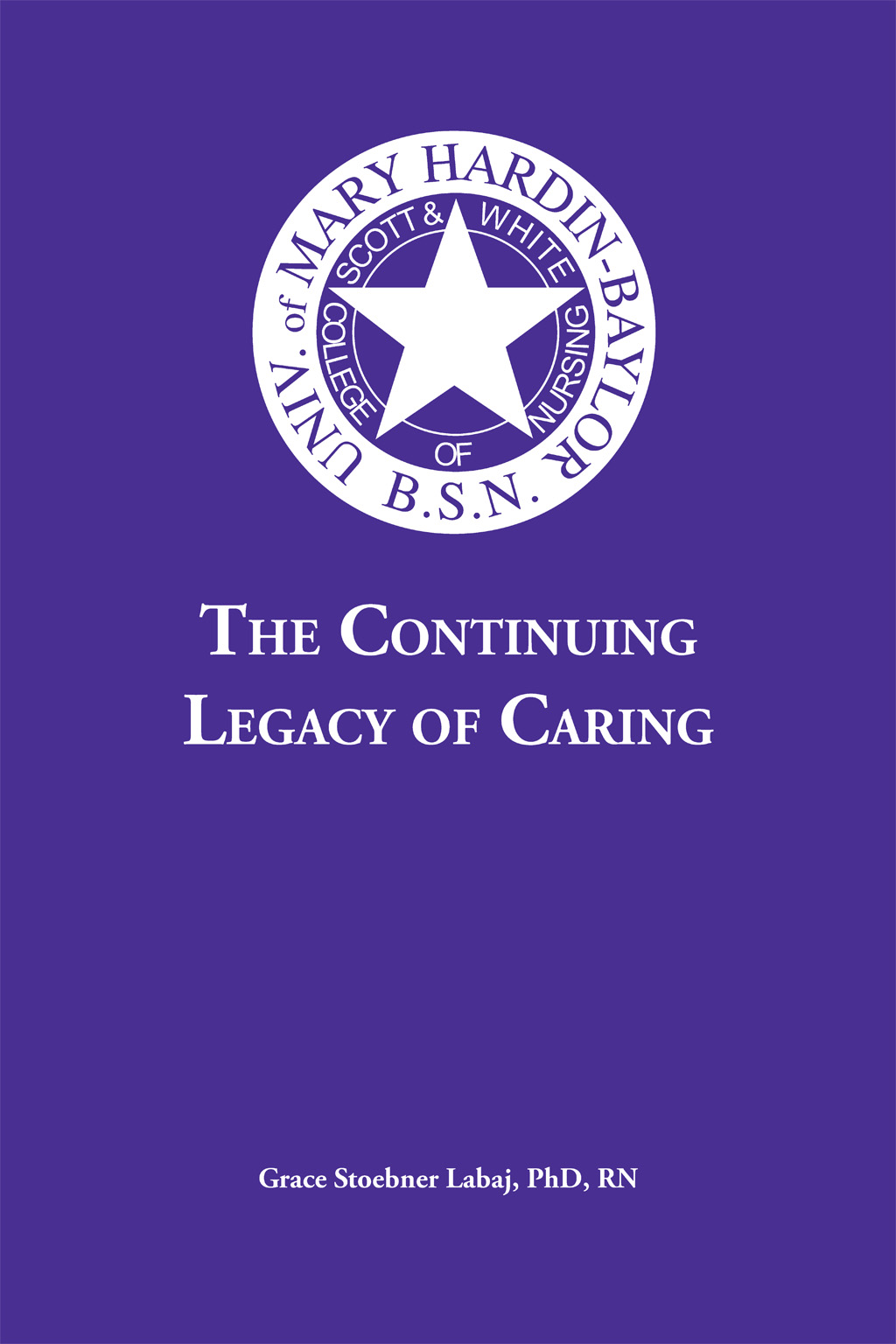 The Continuing Legacy Of Caring