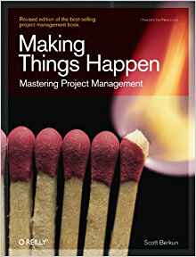 Making Things Happen; Mastering Project Management