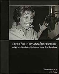 Speak Skillfully & Successfully: Guide To Developing Diction